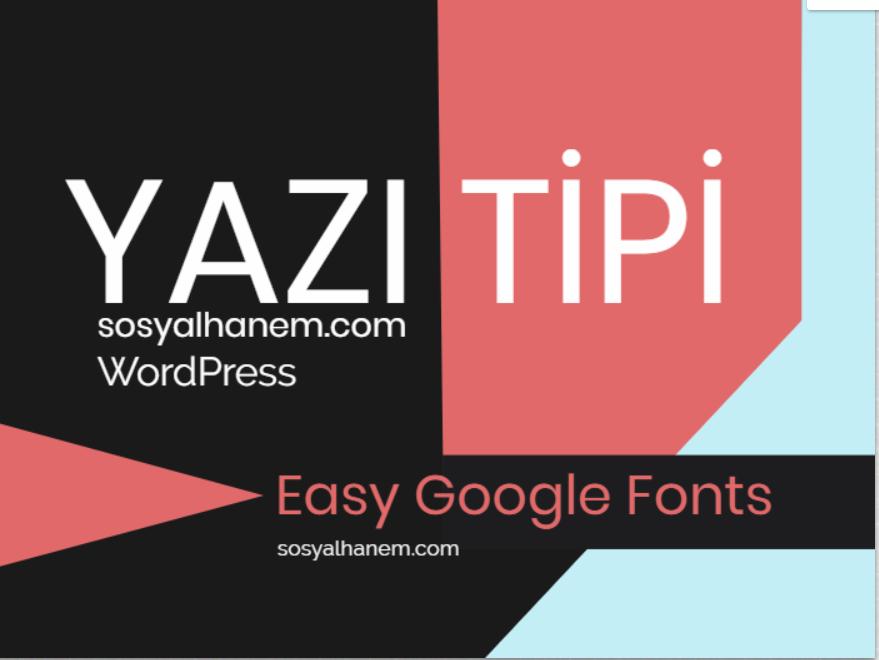 WordPress; Yazı Tipi Değiştirme