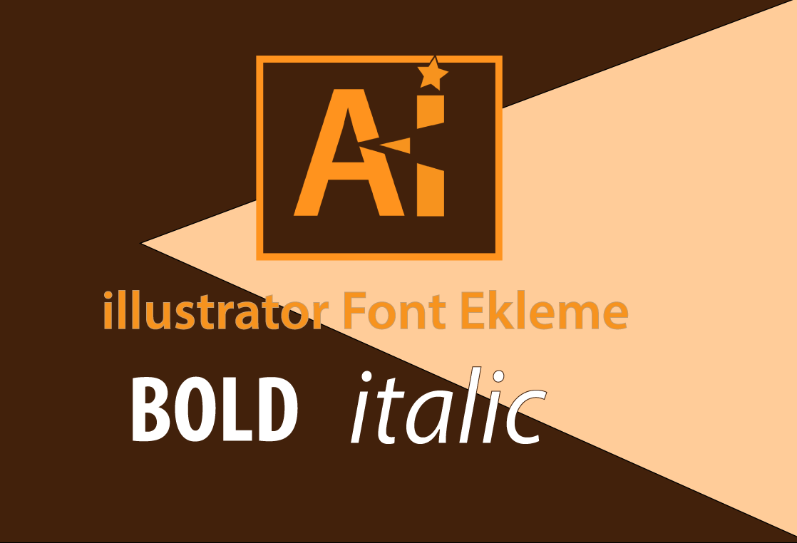 Adobe illustrator Font Ekleme