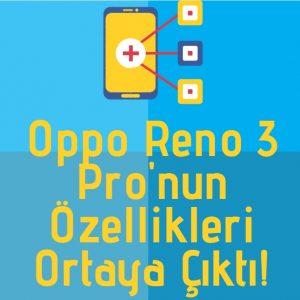 Oppo Reno 3 Pro çzellikleri