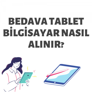 Bedava Tablet Bilgisayar Nasıl Alınır?